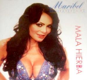 Maribel Guardia - Mala Hierba