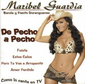 Maribel Guardia - De Pecho a Pecho
