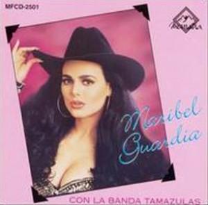 Maribel Guardia - Con la Banda Tamaulipas
